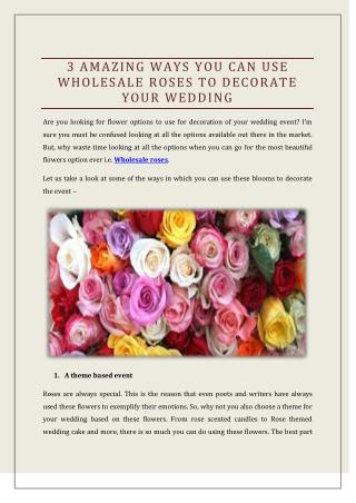 3 Amazing Ways You Can Use Wholesale Roses To Decorate Your Wedding