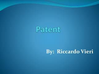 A Patent Guide for Beginners -Riccardo Vieri
