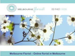 Melbourne Florist – Online florist in Melbourne