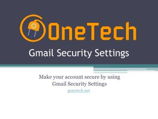 Gmail security settings - 2-step verification |  1-844-773-9313