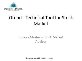 iTrend - Technical Tool for Stock Market