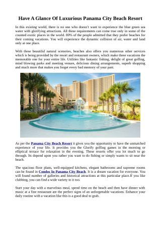 Stunning Panama City Beach Resort With Numerous Amenities