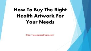 How To Buy The Right Health Artwork For Your Needs
