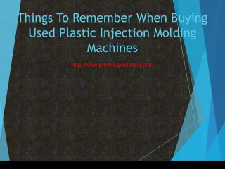 Things To Remember When Buying Used Plastic Injection Molding Machines