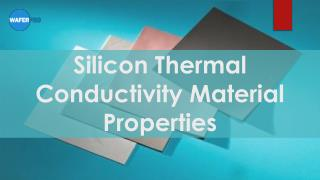 Silicon Thermal Conductivity Material Properties