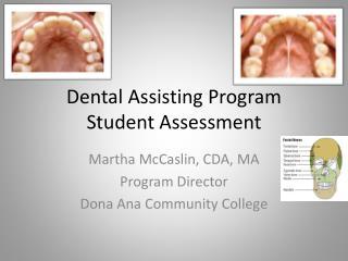 Dental Assisting Program  Student Assessment