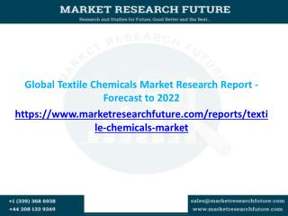 Global Textile Chemicals Market Research Report - Forecast to 2022