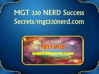 MGT 330 NERD Success Secrets/mgt330nerd.com