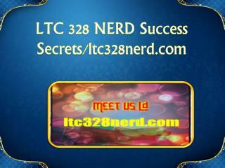 LTC 328 NERD Success Secrets/ltc328nerd.com