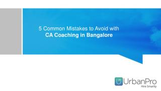 5 Common Mistakes to Avoid with CA Coaching Classes in Bangalore