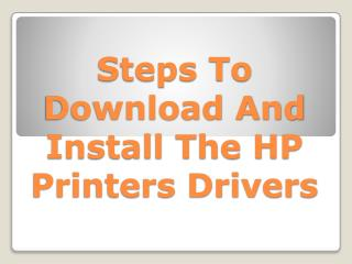 Steps To Download And Install The HP Printers Drivers