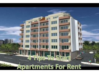 4 Tips To Start Apartments For Rent