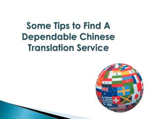 Some Tips to Find A Dependable Chinese Translation Service
