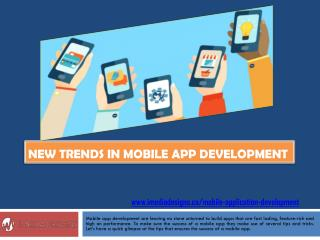 New Trends in Mobile App Development | iMedia Designs