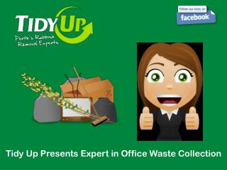 Tidy Up Presents Expert in Office Waste Collection