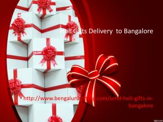 Holi Gifts Delivery to Bangalore