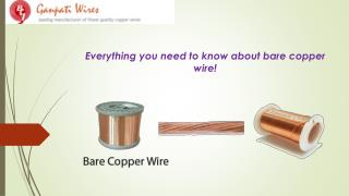 Everything you need to know about bare copper wire!