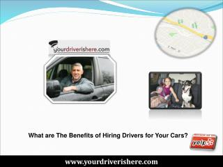 Benefits of Hiring Drivers