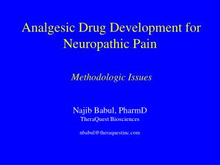 Analgesic Drug Development for Neuropathic Pain   Methodologic Issues