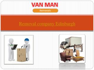 Connect with a Well-established Edinburgh Removals Company