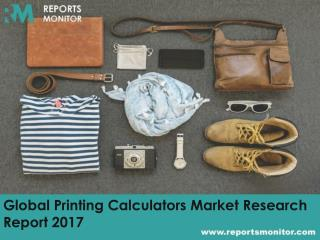 Global Printing Calculators Market Share and Market Analysis