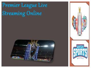 Premier League Live Streaming Online
