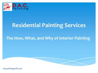Residential Painting Services- how what and why interior painting.pptx
