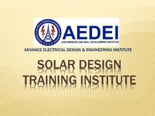 Solar plant training institute, Solar plant design training, Delhi
