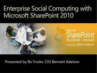 Enterprise Social Computing with Microsoft SharePoint 2010