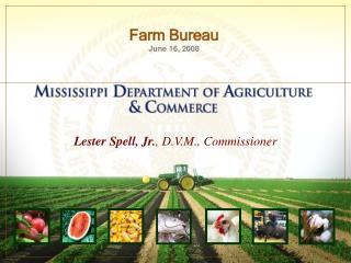 Lester Spell, Jr., D.V.M., Commissioner