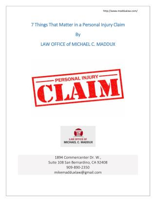 Personal Injury Claim-7 Things That Matter by maddux law