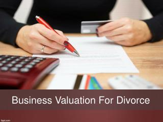 Business Valuation For Divorce