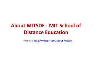 About MITSDE - MIT School of Distance Education