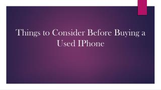 Things to Consider Before Buying a Used Iphone
