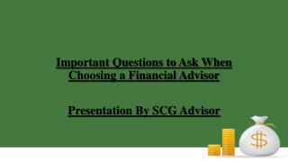 Important Questions to Ask When Choosing a Financial Advisor