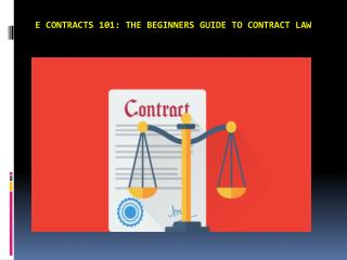 E contracts 101: The Beginners Guide to Contract Law