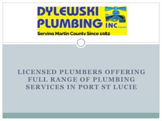 Licensed Plumbers Offering Full Range of Plumbing Services in Port St Lucie