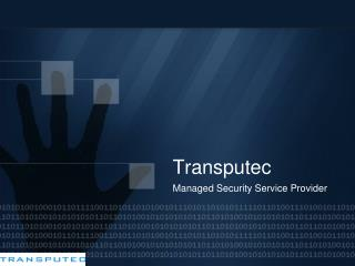 Transputec: Managed Security Service Provider