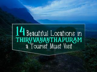 14 Beautiful Locations in Trivandrum a Tourist Must Visit