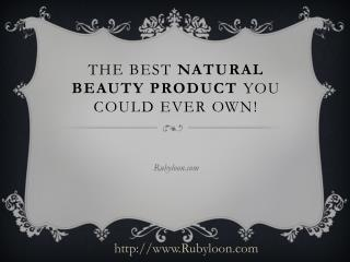 The Best Natural Beauty Product You Could Ever Own!