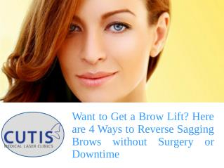 Want to Get a Brow Lift? Here are 4 Ways to Reverse Sagging Brows without Surgery or Downtime