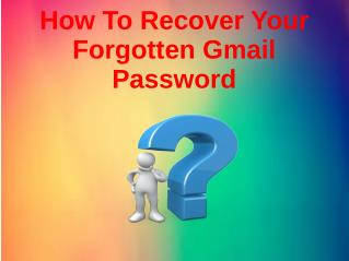 How To Recover Your Forgotten Gmail Password?
