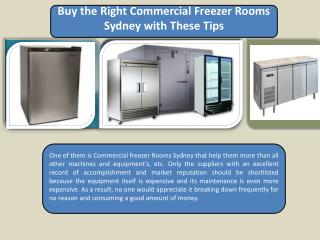Buy the Right Commercial Freezer Rooms Sydney with These Tips