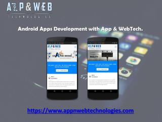 Android application development with appnweb Tech.