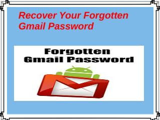Recover Your Forgotten Gmail Password