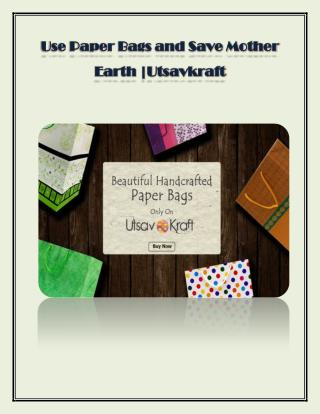 Use paper bag and save mother earth