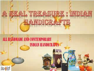 A Real Treasure Indian Handicrafts