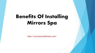 Benefits Of Installing Mirrors Spa
