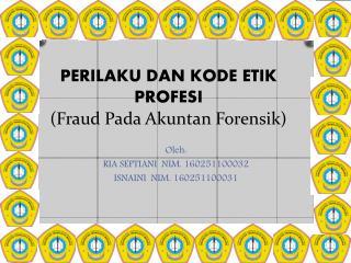 Fraud Pada Akuntan Forensik