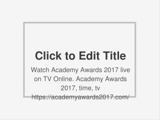 Watch Academy Awards 2017